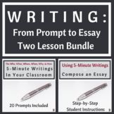 Writing: From Prompt to Essay, a Two Lesson Bundle