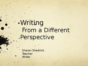 Writing From a Different Perspective