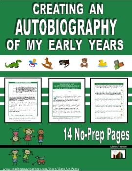 Informational Writing: Creating An Autobiography of Early Years (4 Pages, $3)