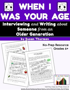 Informative Writing: Interview Someone from an Older Generation