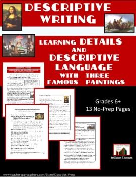 Descriptive Writing: Details and Descriptive Language (13