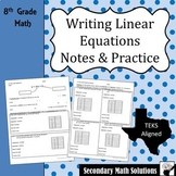 Writing Linear Equations Notes & Practice (8.5B, 8.5I, A2C)