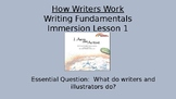 Writing Fundamentals Compatible- How Writers Work Lesson 1 I Am an Artist