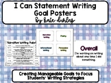 I Can Statement Writing Goal Posters