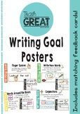 Writing Goal Posters and Feedback Cards