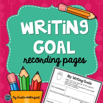 Writing Goal Tracking Sheets