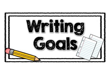 Writing Goals!