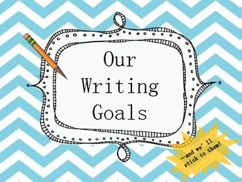 Writing Goals Anchor Chart