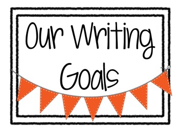 Writing Goals Clip Chart Poster