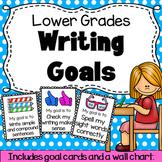 Writing Goals - Lower Grades