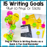 Writing Goals - Pegs or Sticks