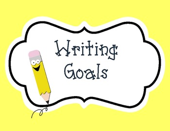 Writing Goals- Posters