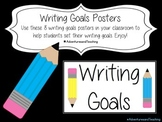 Writing Goals Posters {Bulletin Board or Clip Chart}