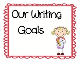 Writing Goals Posters and Picture Books for lessons