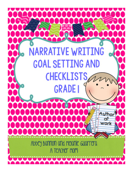 Writing Goals and Checklists - Narrative, Informational, Opinion, and Fiction