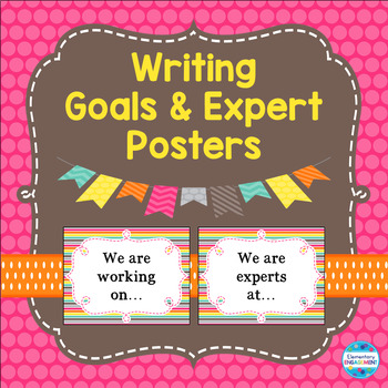 Writing Goals and Expert Posters