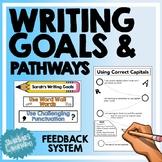 Writing Goals & Pathways - Feedback & Reflection System - Practice & Pedagogy