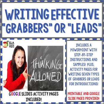 Writing Grabbers Or Leads For Introductions Middle School ELA By ELA