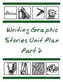 Writing Graphic Novels Unit Plan, Part 2