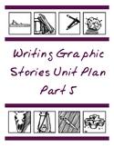 Writing Graphic Novels Unit Plan, Part 5