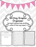 Writing Graphic Organizer {Brainstorming, Drafting, Final Copy}