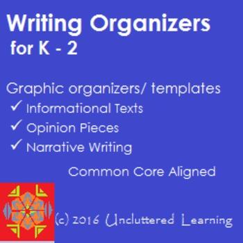 Freebie! Writing Graphic Organizers K-2 Informational, Narrative & Opinion Pcs