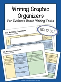 Writing Graphic Organizers for Evidence-Based Writing Tasks  | EDITABLE