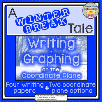 Writing + Graphing Activity - A Winter Break Tale