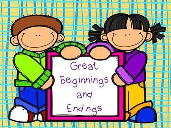 Writing:  Great Beginnings and Endings