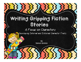 Writing Gripping Fiction: Characters and Internal External Traits