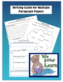 Writing Guide for Multiple Paragraph Papers (Essays)