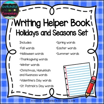 Writing Helper Book- Holidays and Seasons Set
