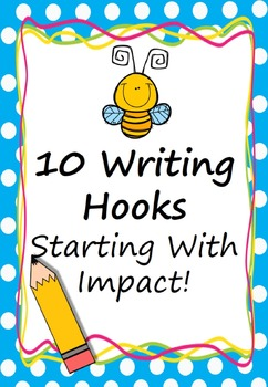 Writing Hooks (Starting with Impact) Prompt/ Stimulus Pack