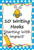 Writing Hooks (Starting with Impact) Prompt/ Stimulus Pack Australian British