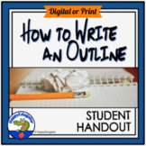 Writing: How to Write an Outline Handout