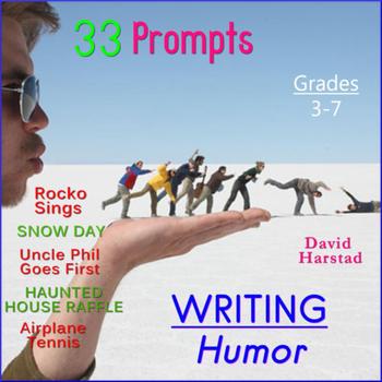 Writing Humor: 33 Printable Prompts (Grades 3-7)