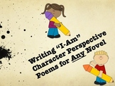 """Writing """"I Am"""" Character Perspective Poems for Any Novel"""