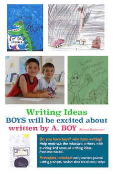 Writing Ideas BOYS Will Be Excited About