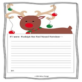 Opinion Writing Prompt: If I were Rudolph the Red Nosed Reindeer