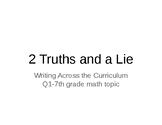 Writing In Math 2 Truths and a Lie