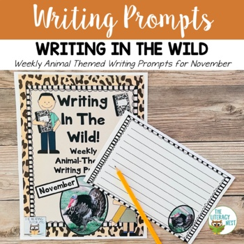 November Centers Weekly Writing Prompts for November ~Anim