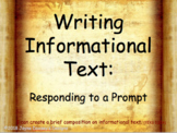 Writing Informational Text: Responding to a Prompt