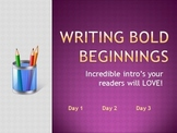 Writing Instructional PowerPoint - Bold Beginnings - Writing the Intro Paragraph