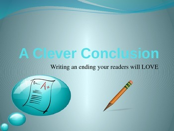 Writing Instructional PowerPoint - Clever Conclusions - Wr