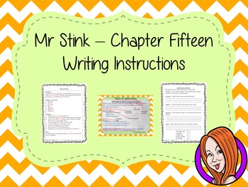 Writing Instructions Complete Lesson  – Mr Stink