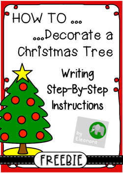 Writing Instructions - How to Decorate a Christmas Tree - FREEBIE