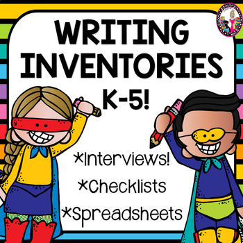 Writing Interest Inventories & Surveys! K-5!