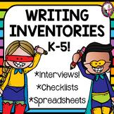 Writing Interest Inventories & Surveys! K-5!