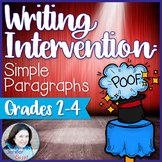 Writing Intervention: Simple Paragraphs- Grades 2-4    The