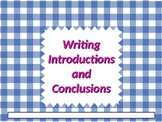 ELA WRITING Introductions & Conclusions Expository Opinion Persuasive PowerPoint